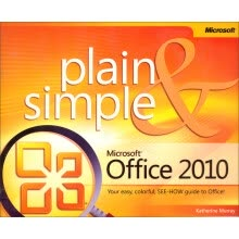 -Microsoft Office 2010 Plain and Simple (Plain & Simple) on JD